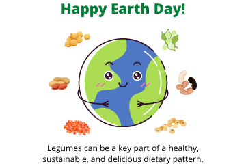 Happy Earth Day 2021! - Legumes and Earth Day Go Hand in Hand