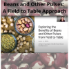 Beans and Other Pulses A Field to Table Approach